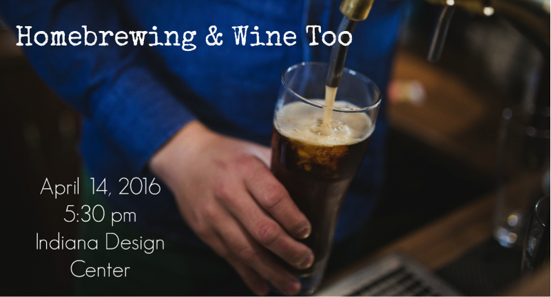 Homebrewing and Wine, Too